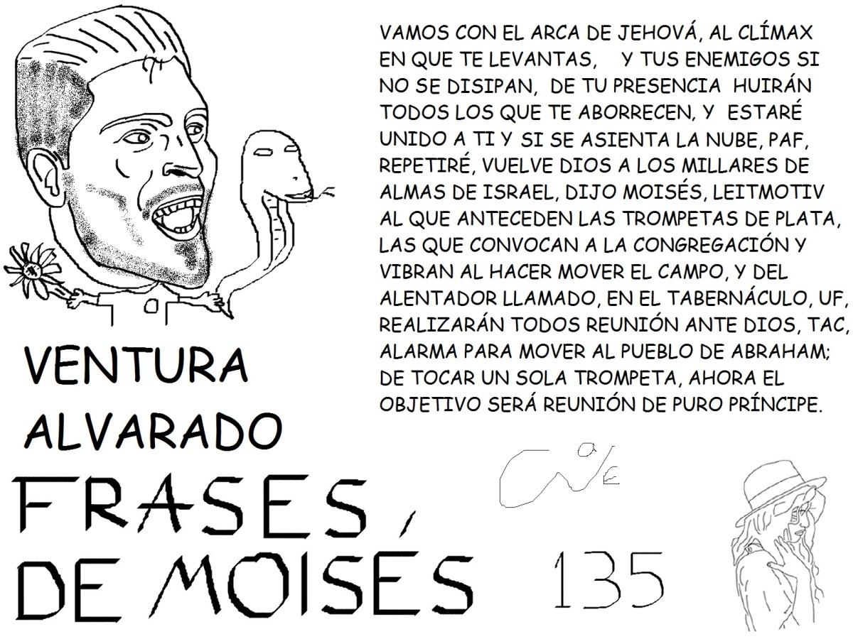 FRASES DE MOISÉS 135, VENTURA ALVARADO,@VENTUZZZ,