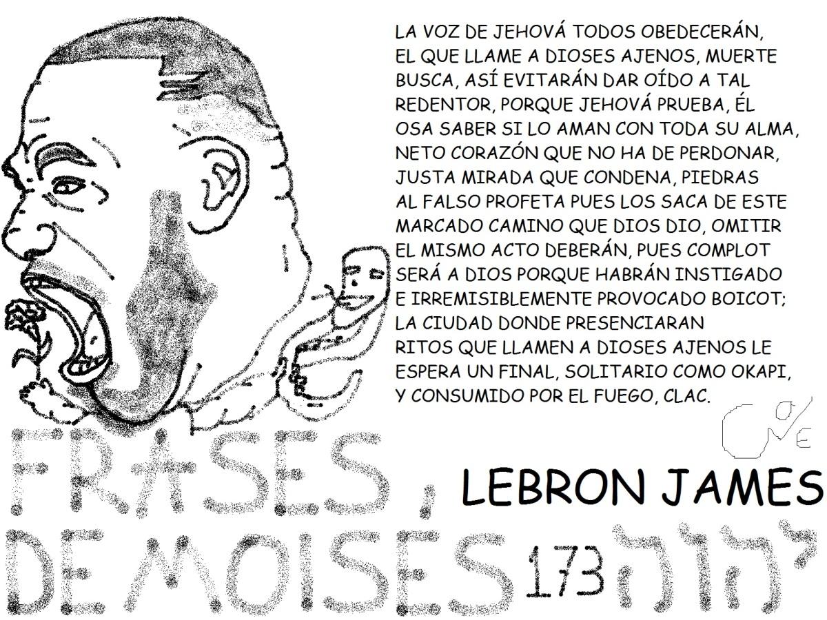 FRASES DE MOISÉS 173, LEBRON JAMES,@KINGJAMES,