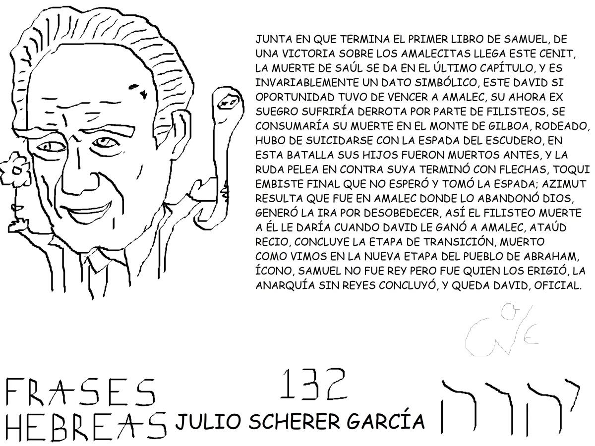FRASES HEBREAS 132, JULIO SCHERERGARCÍA,