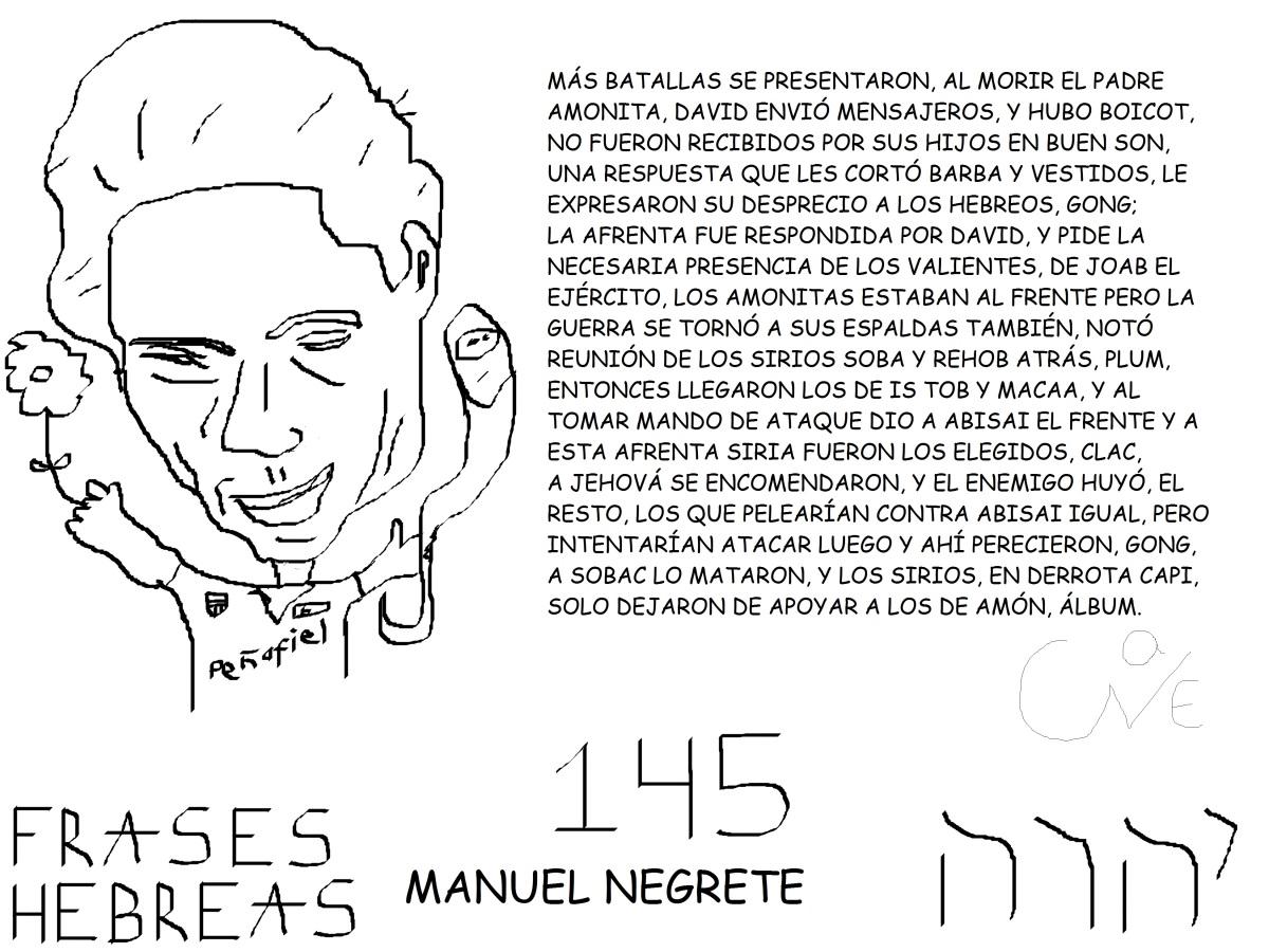 FRASES HEBREAS 145, MANUEL NEGRETE, @MANUELNEGRETE22,