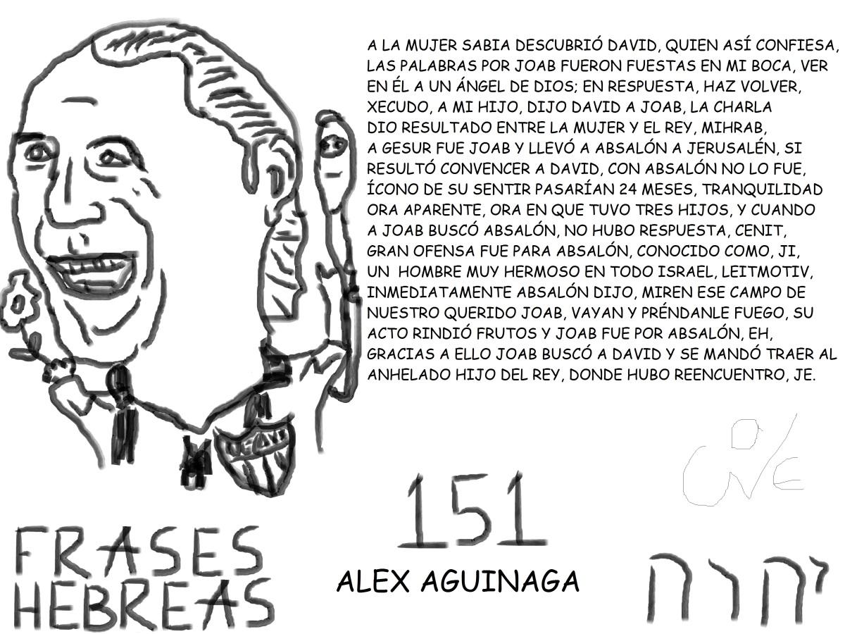 FRASES HEBREAS 151, ALEX AGUINAGA, @DTALEX_AGUINAGA,