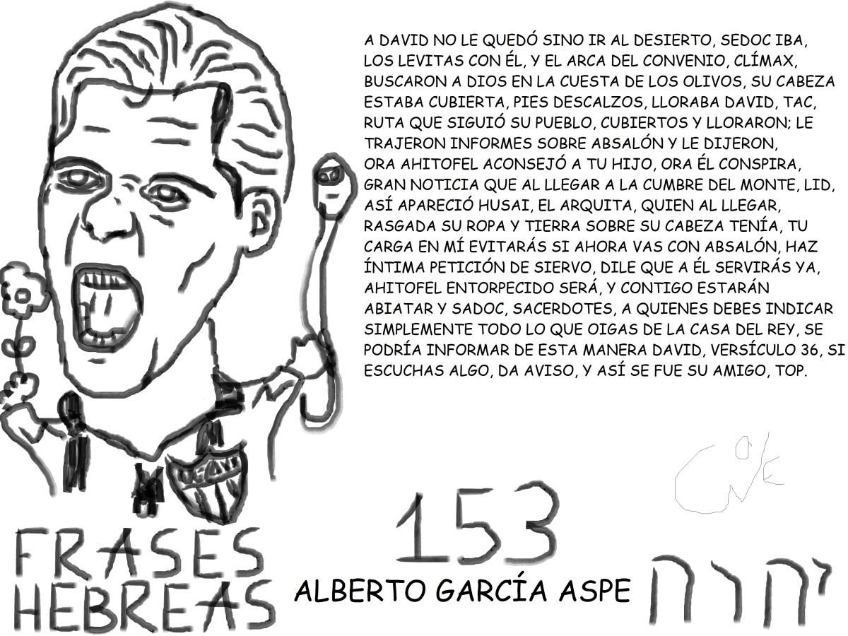 FRASES HEBREAS 153, ALBERTO GARCÍA ASPE, @BETOGARCIAASPE8,