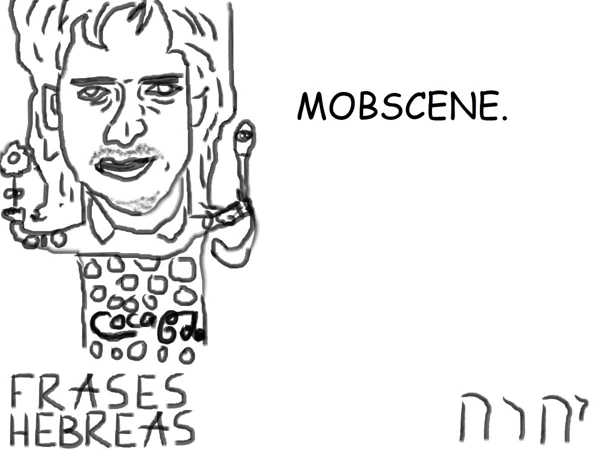 MOBSCENE