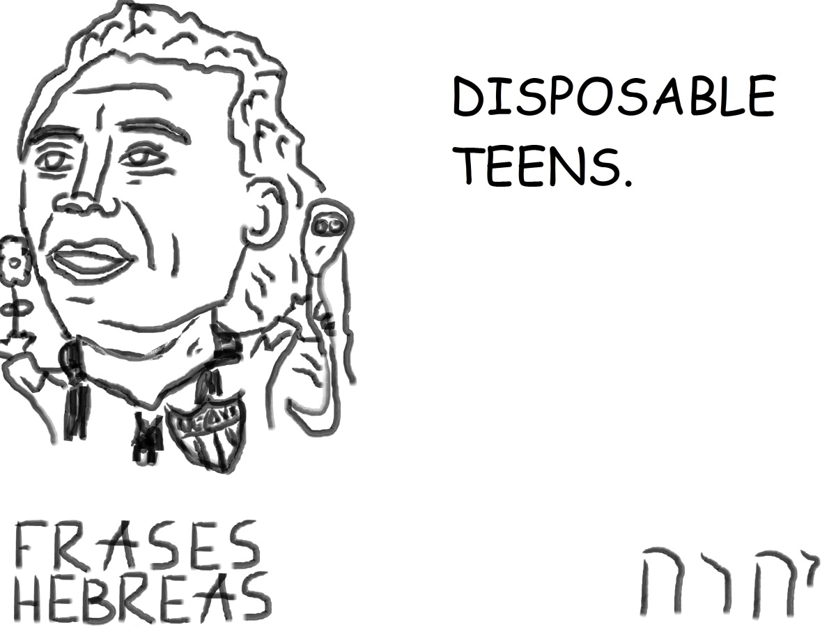 DISPOSABLE TEENS