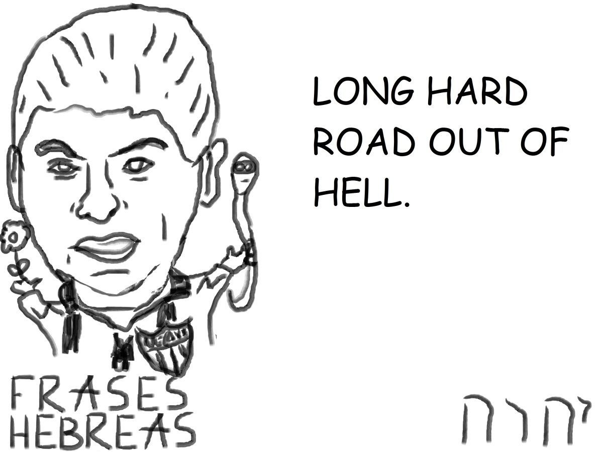 LONG HARD ROAD OUT OFHELL