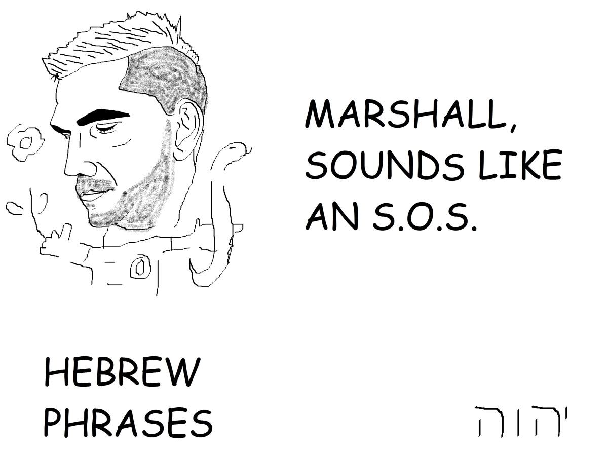 MARSHALL, SOUNDS LIKE ANS.O.S.