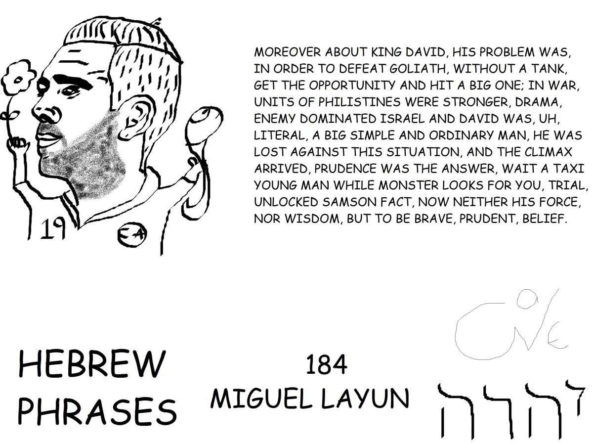 HEBREW PHRASES 184, MIGUEL LAYUN, @MIGUEL_LAYUN,