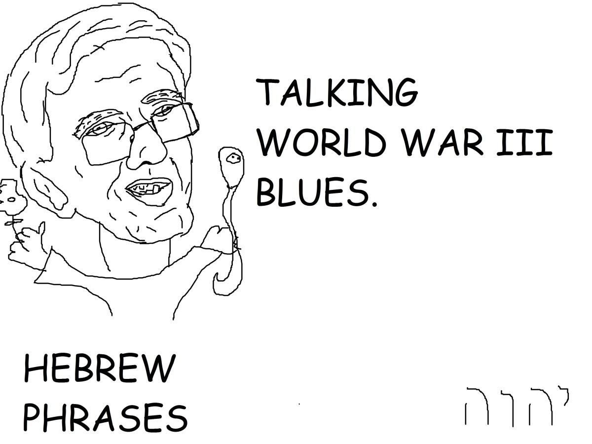 TALKING ABOUT WORLD WAR IIIBLUES
