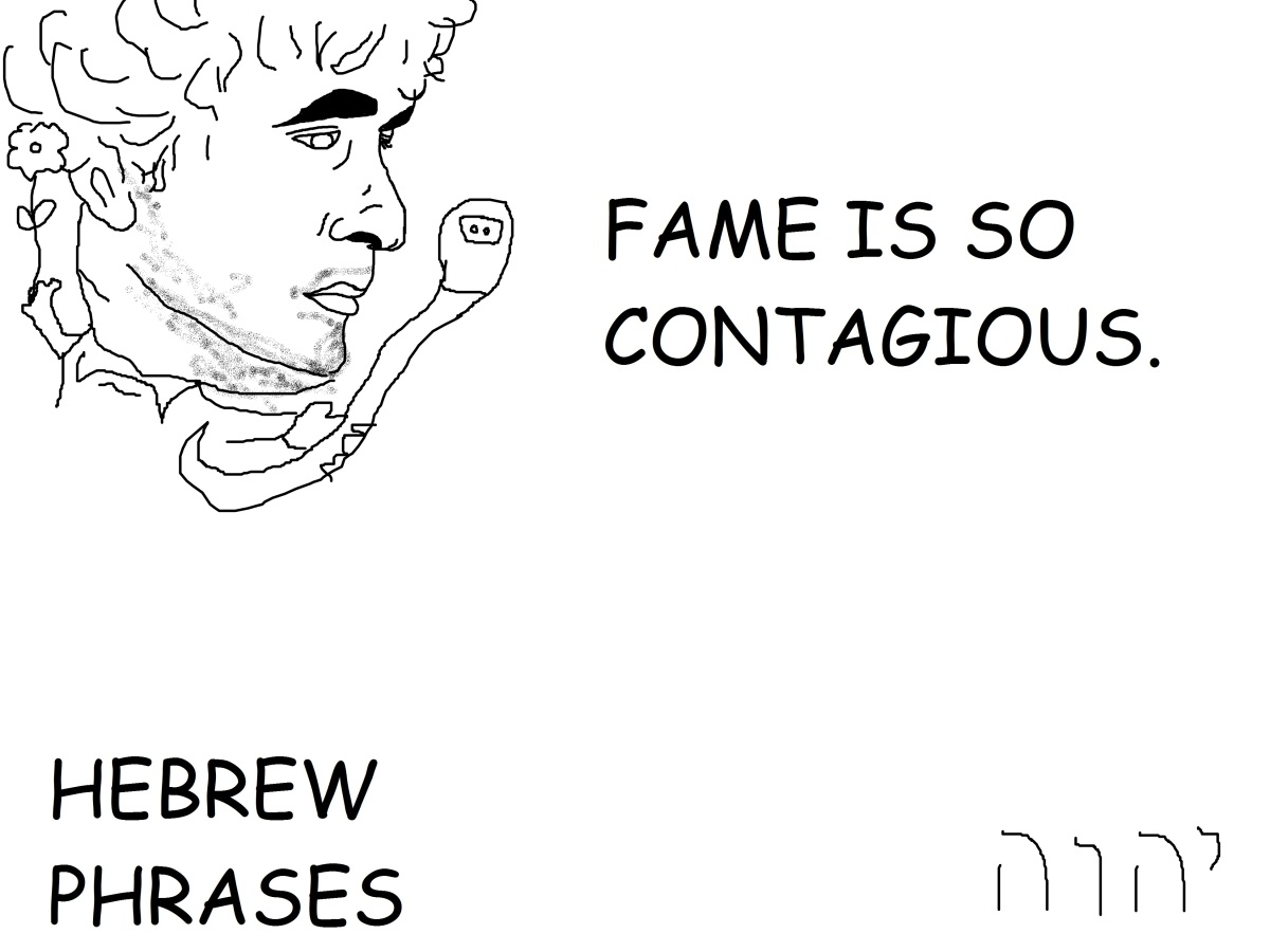 FAME IS SOCONTAGIOUS