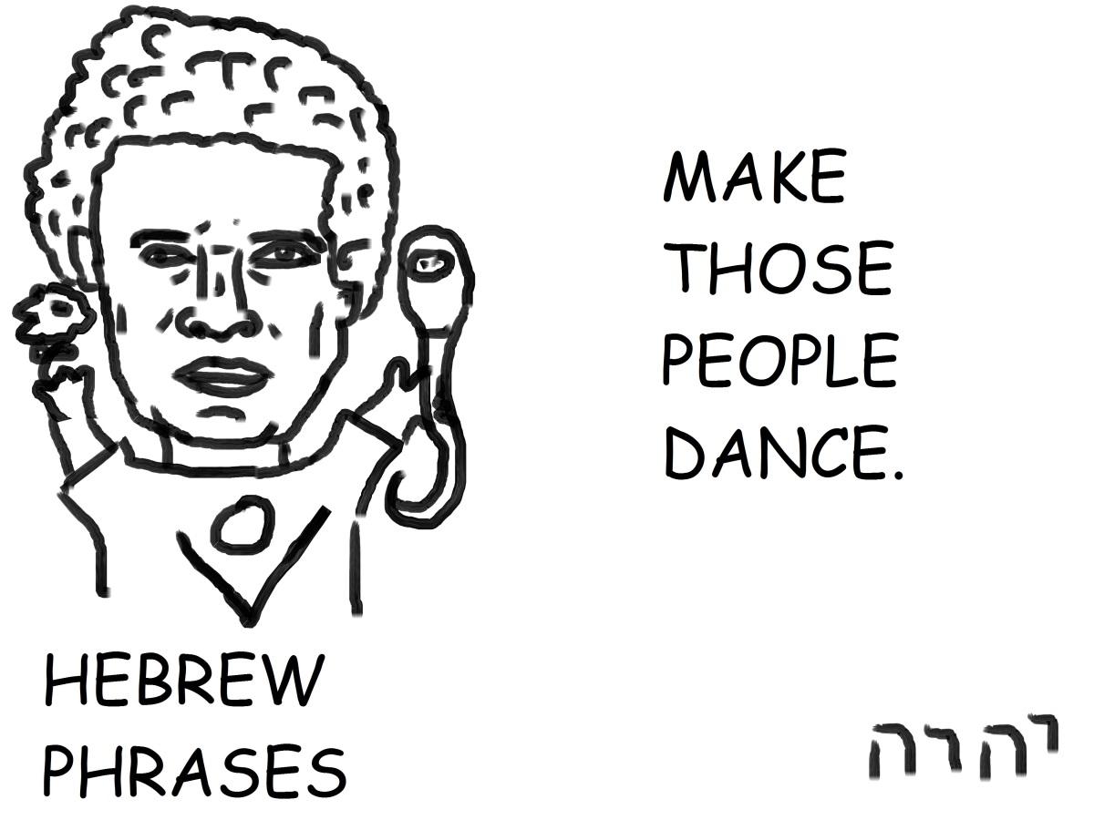 MAKE THOSE PEOPLEDANCE