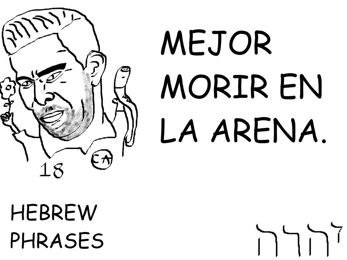MEJOR MORIR EN LAARENA
