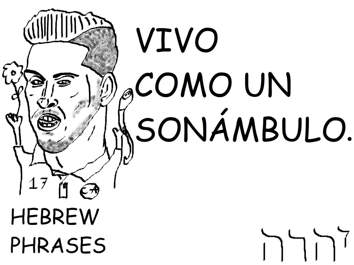 VIVO COMO UNSONÁMBULO